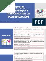 VENTAJAS, DESVENTAJAS Y PRINCIPIOS DE LA PLANIFICACIÓN.pptx