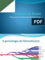 Pergunte Ao Pastor Porque Tanta Denominação - Rev. Evaldo Beranger