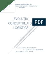 Evoluţia Conceptului de Logistică
