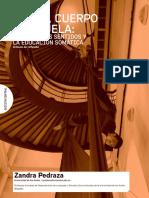 Zandra Pedraza - Saber, Cuepo y Escuela. El uso de los sentidos y la educación somática.pdf