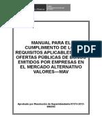 Manual Para El Cumplimiento de Los Requisitos Aplicables a Las Ofertas Públicas de Bonos Emitidos Por Empresas en El Mercado Alternativo Valores—Mav