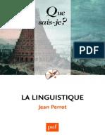 La Linguistique (Jean PERROT) [18e Édition, 2010]