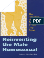 Robert Alan Brookey - Reinventing the Male Homosexual_ the Rhetoric and Power of the Gay Gene (2002)