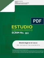 Ecrim 001 Decau Mineria Ilegal en El Cauca 2016 0