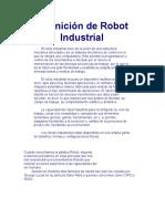1. Definición de Robot Industrial