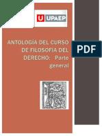 ANTOLOGÍA DE FILOSOFÍA DEL DERECHO UPAEP 2013 ultima versión.pdf
