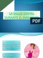 La Salud Dental Durante El Embarazo
