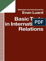 Evan Luard -Basic Texts in International Relations.