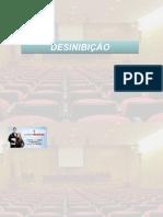 AULA 5 - Desinibição -Professor Janer Costa