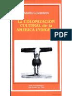 Colombres, Adolfo La Colonizacion Cultural de La America Indigena.