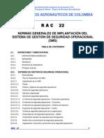 AC (2009). RAC 22 Normas generales de implantación del Sistema de Gestión Operacional (SMS).pdf