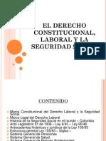 3. El Derecho Constitucional, Laboral y La Seguridad Social