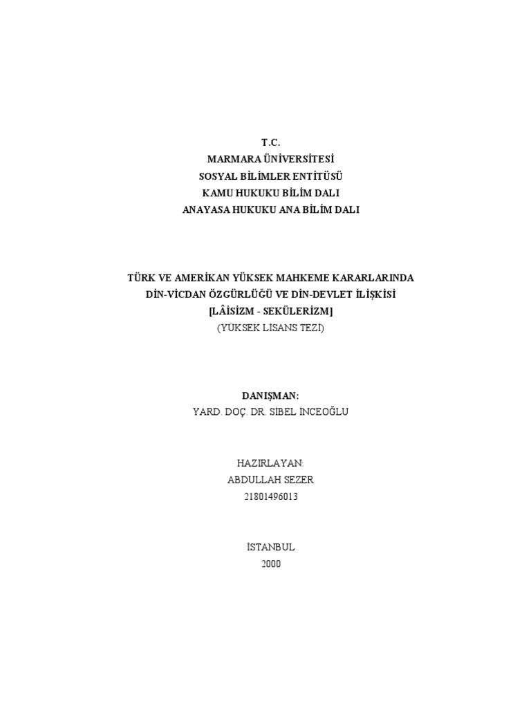 789672ddad9b4 A. SEZER - Türk ve Amerikan Yüksek Mahkeme Kararlarında Din-Vicdan  Özgürlüğü ve Din-Devlet İlişkisi [Lâisizm-Sekülerizm] (master tezi)