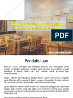 Kajian Behavioral Setting Pada Interior Café Di Kota Bireuen