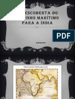 A Descoberta Do Caminho Marítimo Para a Índia