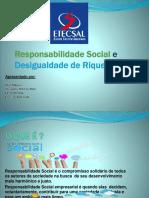 Responsabilidade Social e Desigualdade de Riquezas