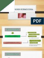 Fibrosis Submucosa