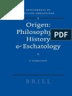 Tzamalikos, P.-Origen _ Philosophy of History & Eschatology (Supplements to Vigiliae Christianae) (2007).pdf