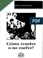 Cristo vuelve o no vuelve - Leonardo Castellani.pdf