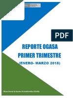 Reporte Primer Trimestre OGASA 2018