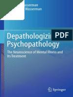 Depathologizing Psychopathology the Neuroscience of Mental Illness and Its Treatment