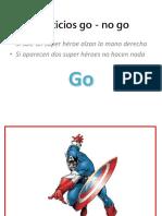 Ejercicios Go - No Go