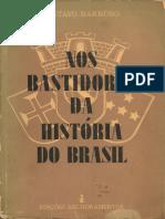 Nos Bastidores Da História Do Brasil - Gustavo Barroso