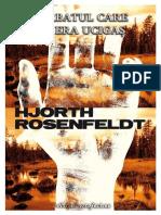 Hjorth & Rosenfeldt - [Sebastian Bergman] 1 Barbatul Care Nu Era Ucigas (v.1.0)