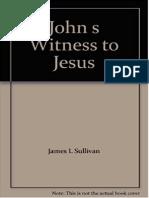Juan Testifica de Jesus_James L Sullivan