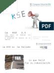 RSE - La RSE 2.0 como motor de Diálogo y promoción de Valores