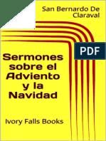 Sermones Sobre El Adviento y La Navidad - San Bernardo de Claraval