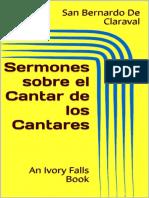 Sermones Sobre El Cantar de Los Cantares - San Bernardo de Claraval