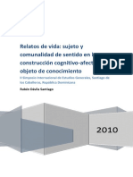 Relatos de Vida, Sujeto y Comunalidad de Sentido en La Construcción Cognitivo Afectiva Del Objeto de Conocimiento