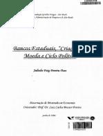 Bancos Estaduais, Criação de Moeda e Ciclo Político