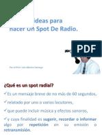 Algunas Ideas Para Hacer Un Spot de Radio