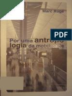 AUGE, Marc - Antropologia da Mobilidade.pdf