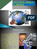 L a LOGISTICA en EL PERu y en El Mundo Diapositivas