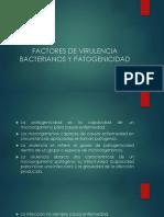 10) FACTORES DE VIRULENCIA BACTERIANOS Y PATOGENICIDAD.pptx