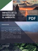 Impacto de La Sociedad en El Ambiente