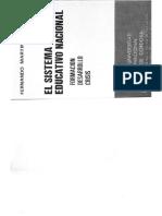 MARTÍNEZ PAZ, Fernando (1973), El Sistema Educativo Nacional. Editorial Universidad Nacional de Córdoba, Córdoba, Primera Etapa Hacia El Sistema Educativo Nacional (1863-1884), Pp. 17 a 55