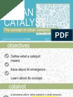 Concept of Urban Catalyst