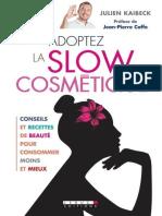Adoptez La Slow Cosmetique (VIE - Julien Kaibeck
