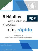 [Ebook] 5 Hábitos para acabar temas y producir más rápido