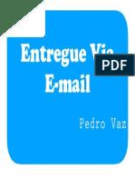Entregue via Email