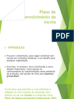 PDI - Plano de Desenvolvimento Da Escola