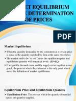 Market Equilibrium and the Determination of Prices