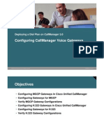Configuring CallManager Voice Gateways