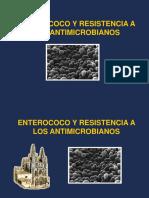 Enterococo y Resistencia a Los Antimicrobianos