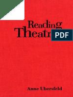 [Toronto Studies in Semiotics and Communication] Anne Ubersfeld, Jean-Patrick Debbeche, Paul J. Perron, Frank Collins - Reading Theatre (1999, University of Toronto Press, Scholarly Publishing Division).pdf