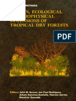 Human, Ecologica and Biophysical Dimensions of Tropical Dry Forests